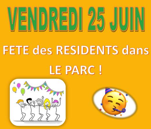 Fête des résidents : vendredi 25 juin